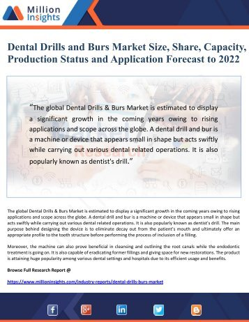 Dental Drills and Burs Market Size, Share, Capacity, Production Status and Application Forecast to 2022