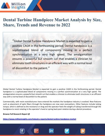 Dental Turbine Handpiece Market Analysis by Size, Share, Trends and Revenue to 2022