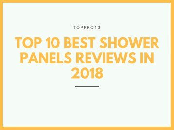 Top 10 Best Shower Panels Reviews in 2018