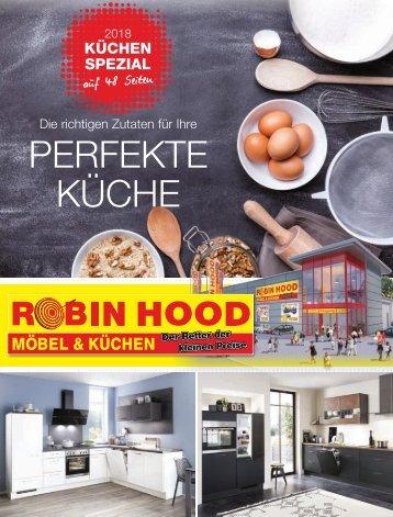 Robin Hood Möbel & Küchen - Küche Spezial 2018 - Die richtigen Zutaten für Ihre perfekte Küche