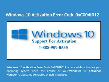 1-888-909-0535 How to Fix Windows 10 Activation Error Code 0xC004f012