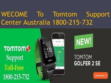 Call Tomtom Support Helpline Number Australia 1800-215-732