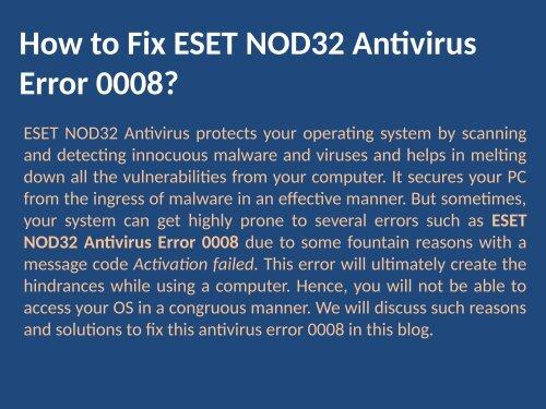 Fix to ESET NOD32 Antivirus Error Code 0008 Call 1888 909 0535