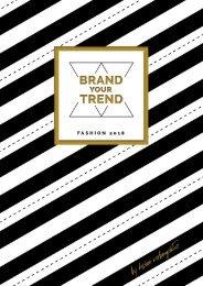 Brand your Trend - Fashion Katalog 2018
