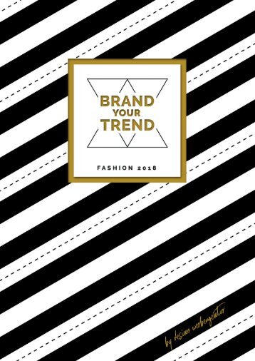 Brand your Trend - Fashion Katalog 2018