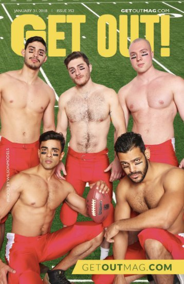 Get Out! GAY Magazine – Issue 352 – January 31, 2018
