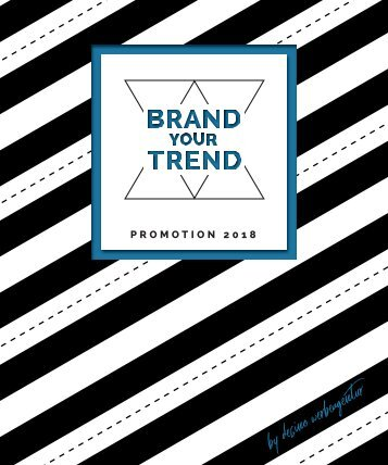 Brand your Trend - Promotion Katalog 2018