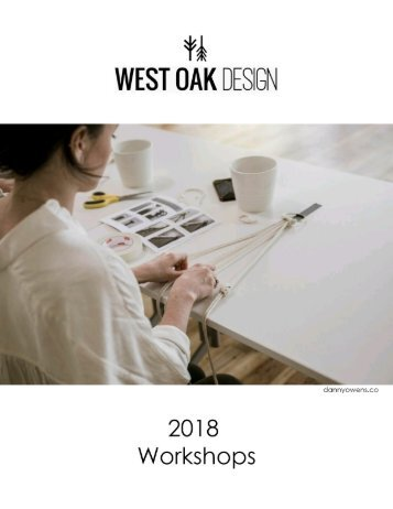 West Oak Design Workshops 2018