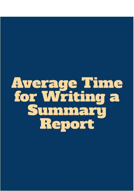 Average Time for Writing a Summary Report