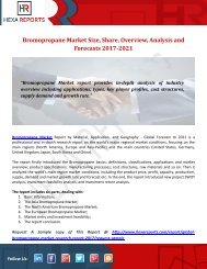 Bromopropane Market Size, Share, Overview, Analysis and Forecasts 2017-2021