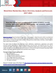 Metal Drier Market Size, Share, Overview, Analysis and Forecasts 2017-2021