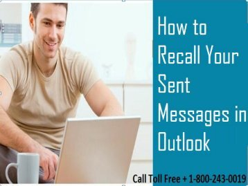 How to Recall Messages in Outlook Express? 1-800-243-0019 For Help
