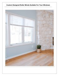 Custom Designed Roller Blinds Suitable For Your Windows