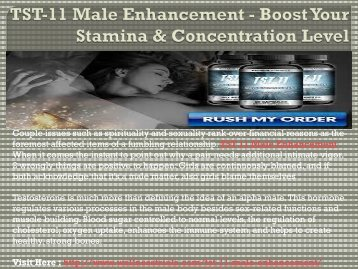TST-11 Male Enhancement - Pills to Make Your Sexual Life Better!