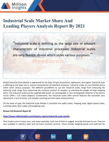Industrial Scale Market Share And Leading Players Analysis Report By 2021