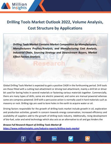 Drilling Tools Market Outlook 2022, Volume Analysis, Cost Structure by Applications