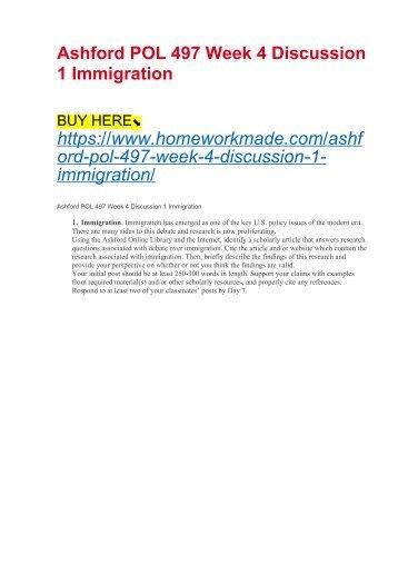 Ashford POL 497 Week 4 Discussion 1 Immigration