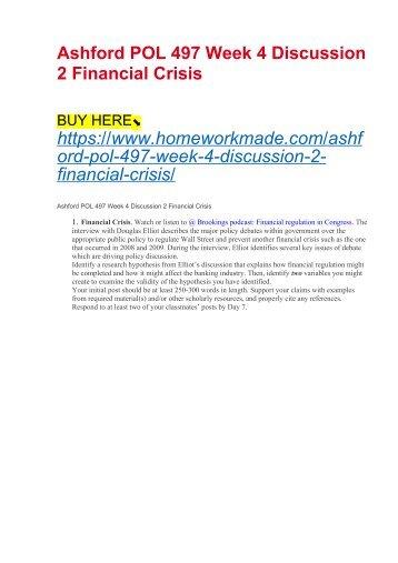 Ashford POL 497 Week 4 Discussion 2 Financial Crisis