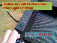 1-800-610-6962 Fix Brother hl 2240 Printer Drum Error Light Flashing