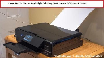 Marks And High Printing Cost Issues Of Epson Printer 18002138289