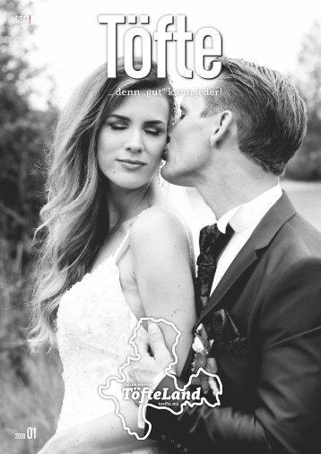 Töfte Regionsmagazin 01/2018 - Hochzeit