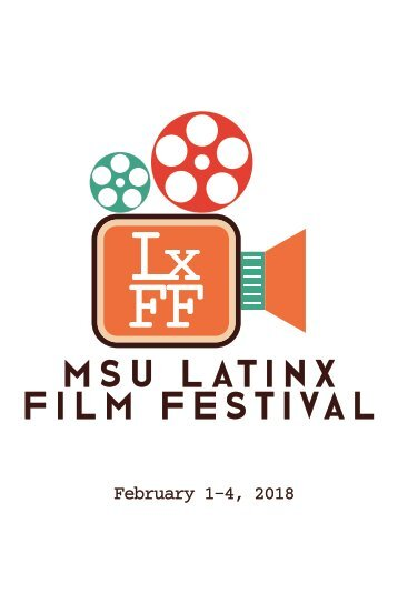 MSU Latinx Film Festival Event Program
