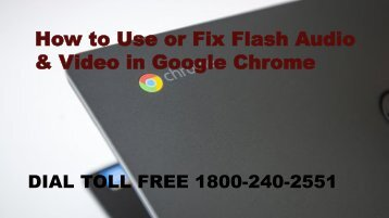 18002402551How to Use or Fix Flash Audio & Video in Google Chrome