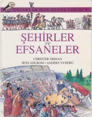 Christer Ohman - Çocuklar İçin Dünya Tarihi II - Şehirler ve Efsaneler