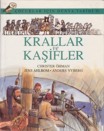 Christer Ohman - Çocuklar İçin Dünya Tarihi IV - Krallar ve Kaşifler