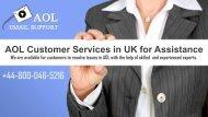 AOL Customer Service Number UK +44-800-046-5216 For Help