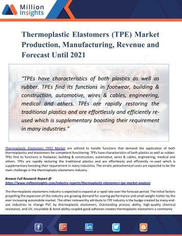 Thermoplastic Elastomers (TPE) Market Segments Dynamics and Trends Strategies Forecast 2016-2021