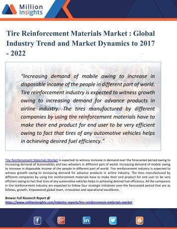 Tire Reinforcement Materials Market Strengths, Weaknesses; Key Players Analysis and Forecast Report to 2022