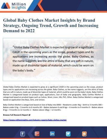 Global Baby Clothes Market Insights by Brand Strategy, Ongoing Trend, Growth and Increasing Demand to 2022
