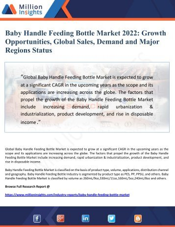 Baby Handle Feeding Bottle Market Growth Opportunities, Global Sales, Demand and Major Regions Status to 2022