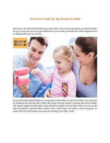 Oral Care Guide By Top Dentist in Delhi