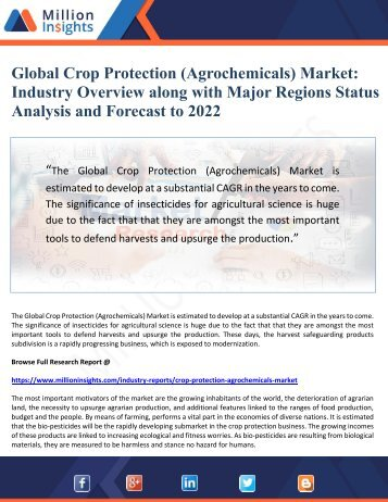 Global Crop Protection (Agrochemicals) Market- Industry Overview along with Major Regions Status Analysis and Forecast to 2022