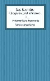 Das Buch des Längeren und Kürzeren - Teil II_ Texte zu Religion und Weisheit