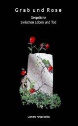 Grab und Rose