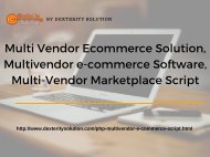 Multi Vendor Ecommerce Solution, Multivendor e-commerce Software, Multi-Vendor Marketplace Script