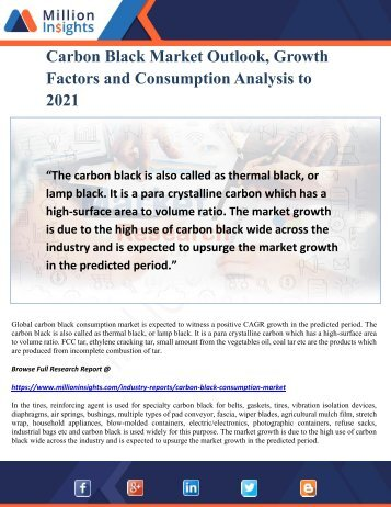 Carbon Black Market Outlook, Growth Factors and Consumption Analysis to 2021