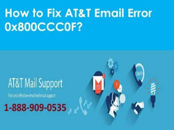 AT&T Email Error 0x800CCC0F Call 1-888-909-0535 AT&T Support Number