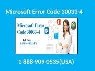 Call 1-888-909-0535 to Fix Microsoft Office Error Code 30033-4