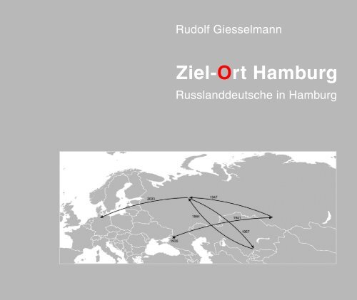 Ziel-Ort Hamburg - Russian Germans in Hamburg - Russlanddeutsche in Hamburg