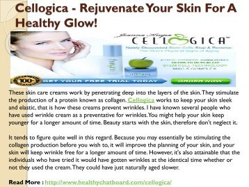 Cellogica - Secret to Get Beautiful Skin and Ageless Beauty!