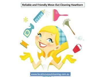 Reliable and Friendly Move Out Cleaning Hawthorn