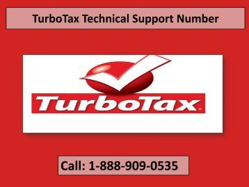 Call 1-888-909-0535 TurboTax Technical Support Number
