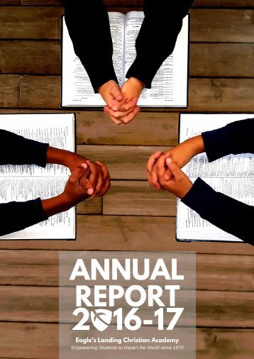 Eagles Landing Christian Academy 2016-17 Annual Report