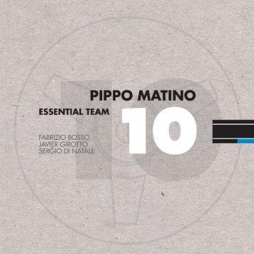 10 - Pippo Matino Essential Team