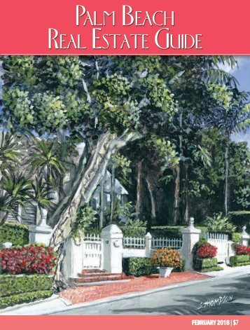 February 2018 Palm Beach Real Estate Guide