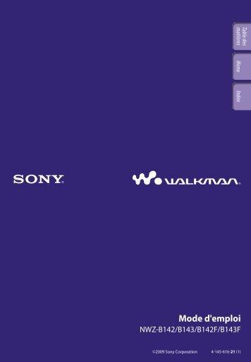 Sony NWZ-B143F - NWZ-B143F Consignes d'utilisation Français